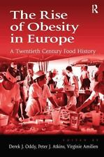 NEW - The Rise of Obesity in Europe: A Twentieth Century Food History