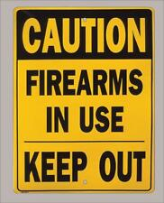 """Caution, firearms in use"" shooting, shooters ,gun range metal sign- 9""x12"""