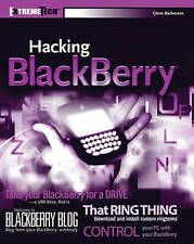 NEW BOOK Hacking BlackBerry - Glenn Bachmann (Paperback)