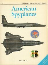 COMBAT AIRCRAFT SERIES 04 - AMERICAN SPYPLANES - Mike Spick