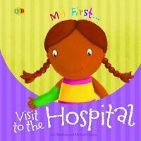 Eve Marleau, Visit to The Hospital (My First), Very Good Book