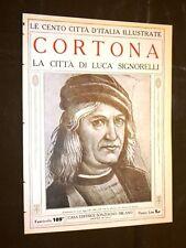 Cortona, la città di Luca Signorelli - Le Cento Città d'Italia illustrate