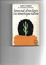 André MAUROIS : Journal d'unTour en Amérique latine