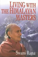 Living With the Himalayan Masters, Paperback by Rama, Swami, Brand New, Free ...