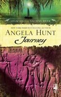 Journey [Legacies of the Ancient River] [ Hunt, Angela ] Used - Good