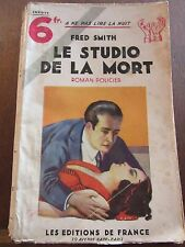 Fred Smith: Le Studio de la Mort/ Les Editions de France
