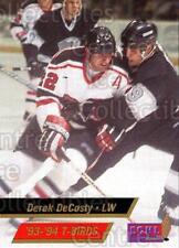 1993-94 Wheeling Thunderbirds #4 Derek DeCosty