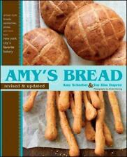 Amy's Bread, Revised and Updated: Artisan-style breads, sandwiches, pizzas, an..