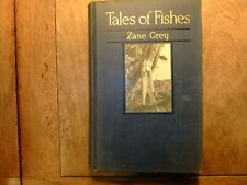 Tales of Fishes by Zane Grey original 1919 first edition