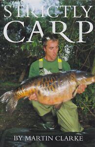 CLARKE MARTIN CARP FISHING BOOK STRICTLY CARP SPECIMEN ANGLING hardback BARGAIN
