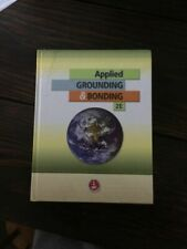 Applied Grounding & Bonding : Second Edition by Palmer Hickman
