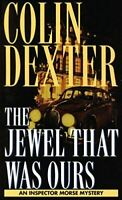 The Jewel That Was Ours, Dexter, Colin, Very Good, Mass Market Paperback