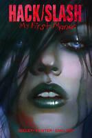 Hack/Slash: My First Maniac Volume 1 by Tim Seeley Image Graphic Novel