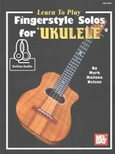 Learn to Play Fingerstyle Solos for Ukulele, Paperback by Nelson, Mark Kailan...