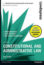 Law Express: Constitutional and Administrative Law by Chris Taylor...
