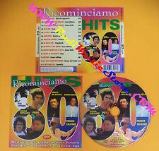 CD Compilation Ricominciamo 80 hit CALIFANO PAPPALARDO no lp mc vhs dvd(C26)