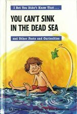 You Can't Sink in the Dead Sea and Other Facts and Curiosities #BN8868