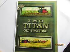 Ihc Titan Oil Tractor Catalog 12-25, 18-35, 30-60 International Harvester