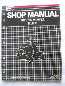 HONDA H3011 RIDING MOWER Shop Repair Service Manual OEM 6176370