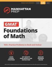 GMAT Foundations of Math: 900+ Practice Problems in Book and Online [Manhattan P