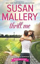 Thrill Me (Fools Gold, Book 20)