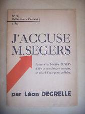 LEON DEGRELLE, REX, REXISME: J'Accuse M. Segers, auto-édition, N°1. RARE.