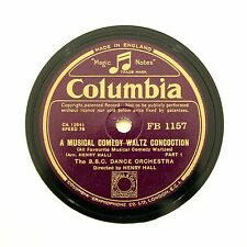 """HENRY HALL BBC DANCE ORCHESTRA """"A Musical Comedy Waltz Concoction"""" COLUMBIA [78]"""