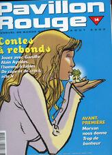 PAVILLON ROUGE N°14. Août  2002.