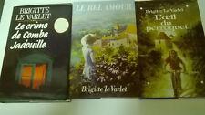 Trois romans de Terroir (Périgord Noir) de Brigitte Le Varlet (Beaux Livres)