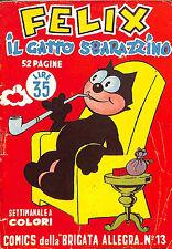 "[914] I COMICS DELLA BRIGATA ALLEGRA ed. Nerbini 1949 n.  13 ""Felix gatto sbaraz"