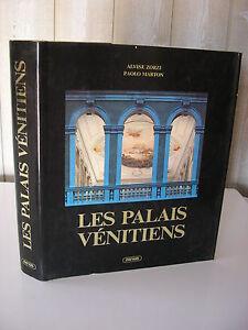 Zorzi & Marton : LES PALAIS VENITIENS Mengès 1989  nombreuses photos