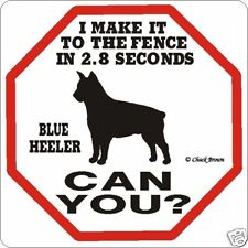 Blue Heeler 2.8 Fence Dog Sign