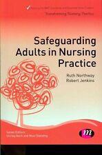 Safeguarding Adults in Nursing Practice (Transforming Nursing Practice Series)