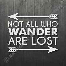 Not All Who Wander Are Lost Bumper Sticker Vinyl Decal Car Truck Sticker Hiking