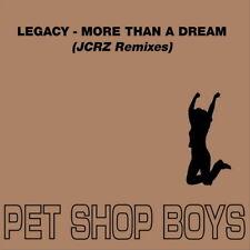 450M PET SHOP BOYS - Legacy - More Than A Dream (JCRZ Remixes)  maxiCD /1CD