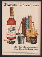 1952 Kentucky Tavern Bourbon Whiskey Paint Decorates Fine Aristocrat of Bonds Ad