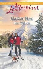 Love Inspired: Alaskan Hero by Teri Wilson, 2013, Paperback, VERY GOOD CONDITION