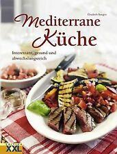 Mediterrane Küche: Interessant, gesund und abwechsl...   Buch   Zustand sehr gut