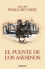EL PUENTE DE LOS ASESINOS. NUEVO. Nacional URGENTE/Internac. económico. LITERATU