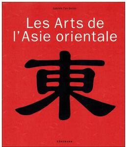 Les arts de l'Asie orientale - Gabriele Fahr-Becker - Konemann