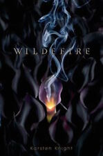 Complete Set Series - Lot of 3 Wildefire books by Karsten Knight YA Afterglow