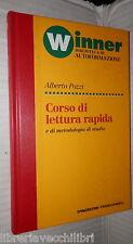 CORSO DI LETTURA RAPIDA E di metodologia di studio Alberto Pozzi De Agostini