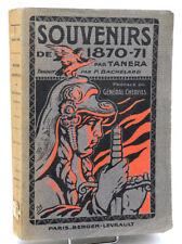 Cne Tanera : SOUVENIRS DE 1870-71 - Guerre