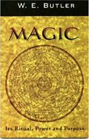 MAGIC: Its Ritual, Power and Purpose by Butler, W E Paperback Book The Fast Free