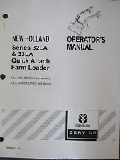 New Holland Operator's Manual 32LA & 33LA Quick Attach Loader 87300615 9/03