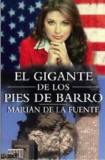 Gigante De Los Pies De Barro (Spanish Edition) by De La Fuente, Marian