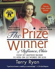 The Prize Winner of Defiance, Ohio : How My Mother Raised 10 Kids on 25 Words or