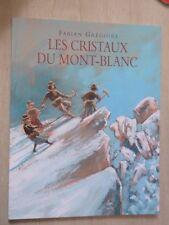 LES CRISTAUX DU MONT-BLANC - L'Ecole des Loisirs Archimède