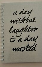2018-2019 financial year diary 'a day without laughter is a day wasted quote  A5