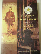 Aust A WAR FOR GENTLEMEN by JACKIE FRENCH large p/b  Historical Fiction
